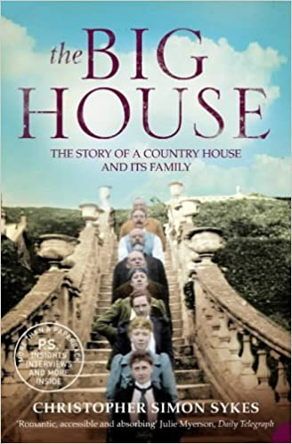 Book The Big House: The Story of a Country House and Its Family