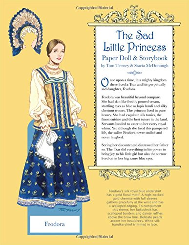 The Sad Little Princess Paper Doll and Storybook (Little Princess Paper)