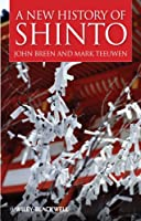 A New History Of Shinto (Wiley Blackwell Brief