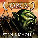 Orcs Audiobook by Stan Nicholls Narrated by John Lee