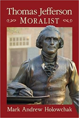 Thomas Jefferson: Moralist