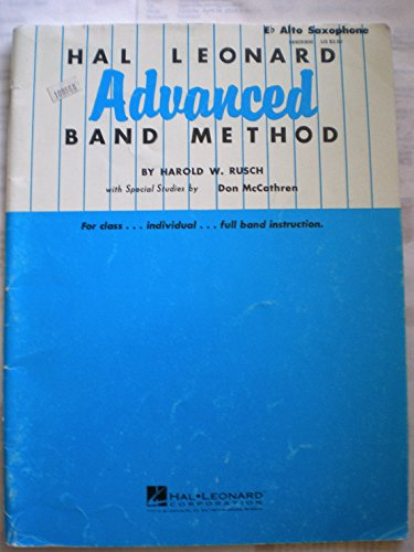 HAL LEONARD ADVANCED BAND METHOD Eb Alto Saxophone (for class.. individual...full band, Eb Alto Saxophone)