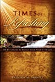 Times of Refreshing, Brenton M. Barnett, 1593306148
