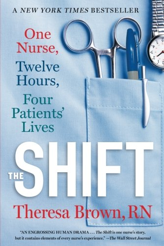 Medicine Baseball Sports (The Shift: One Nurse, Twelve Hours, Four Patients' Lives)