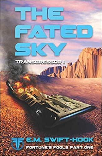 The Fated Sky: Transgressor Trilogy Book One Fortunes Fools ...
