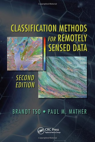 Classification Methods for Remotely Sensed Data, Second Edition