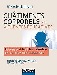 Châtiments corporels et violences éducatives par Muriel Salmona