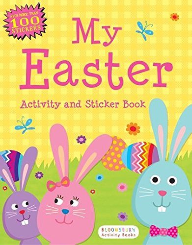 My Easter Activity and Sticker Book: Bloomsbury Activity Books