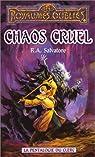 Les Royaumes Oubliés - La pentalogie du clerc, tome 5 : Chaos cruel par Salvatore R a
