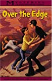 Over the Edge, Gloria Skurzynski and Alane Ferguson, 0792266862
