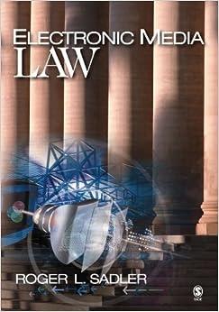 Book Electronic Media Law by Roger L. Sadler (2005-03-10)