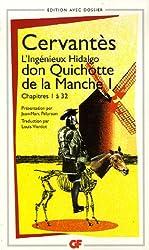 L'Ingénieux Hidalgo don Quichotte de la Manche : Tome 1, Chapitres 1 à 32