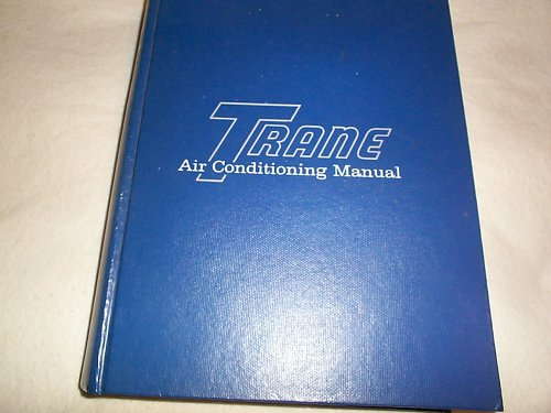 Trane Air Conditioning Manual: Trane: Amazon com: Books