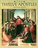 The Twelve Apostles, Marianna Mayer, 0803725337