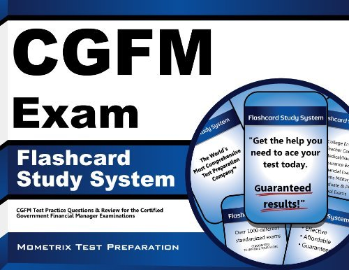 CGFM Exam Flashcard Study System: CGFM Test Practice Questions & Review for the Certified Government Financial Manager Examinations (Cards) by CGFM Exam Secrets Test Prep Team (2013-02-14)
