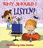 Why Should I Listen? (Why Should I? Books)