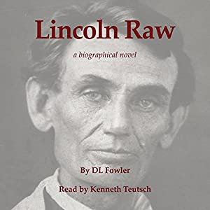 Lincoln Raw Audiobook