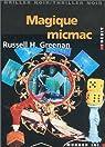 Magique micmac par Greenan