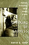 Speaking of Sadness, David A. Karp, 0195094867