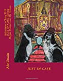 Adventures of Meg JUST in CASE Starring Megan Holmes and Dr Roxon, Ade Unwin, 1492722375