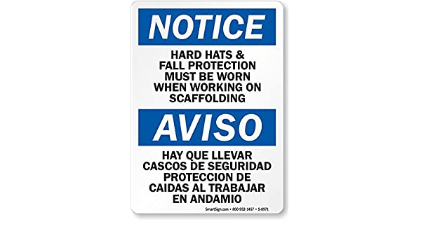 Amazon.com: Notice - Hard Hats & Fall Protection Must Be Worn When Working On, HDPE Plastic Sign, 10