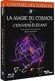 L'Odyssée des sciences - 3 - La magie du cosmos & l'univers élégant