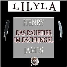 Das Raubtier im Dschungel Hörbuch von Henry James Gesprochen von: Friedrich Frieden