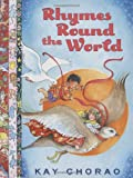 Rhymes Round the World, Kay Chorao, 0525478752