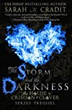 The Storm and the Darkness: The House of Crimson & Clover Series Prequel (The House of Crimson and Clover)