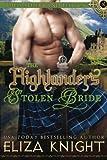 The Highlander's Stolen Bride (The Sutherland Legacy) (Volume 2)