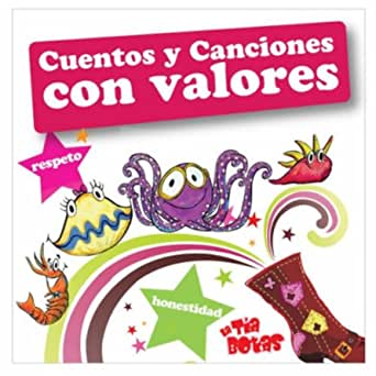 Cuentos Y Canciones Con Valores By La Tia Botas On Amazon Music