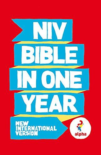 NIV Alpha Bible in One Year. (New International Version)