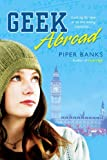 Geek Abroad, Piper Banks, 0451223934