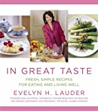 In Great Taste by Evelyn H. Lauder (2006-08-02)