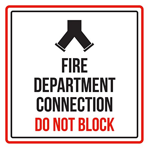 Fire Department Connection Do Not Block Business Commercial Safety Warning Square Sign - , Plastic, 12x12