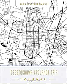 Czestochowa Poland Map.Czestochowa Poland Trip Journal Lined Travel Journal Diary