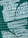 Life and Letters on the Roman Frontier, Alan K. Bowman, 0415920248