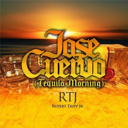 Jose Cuervo (Tequila Morning)