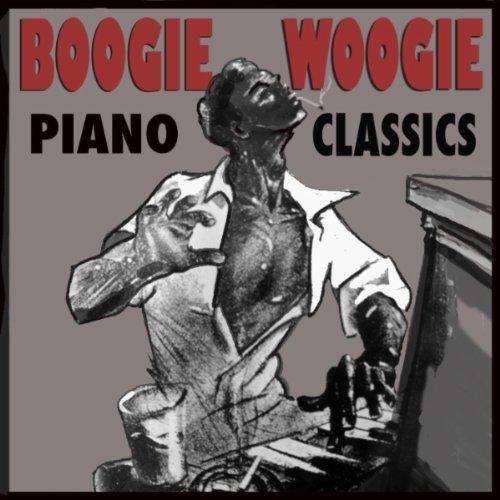 Boogie Woogie Piano Classics