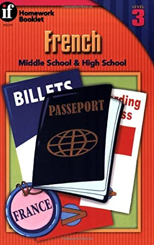 French Homework Booklet, Middle School / High School, Level 3 (Homework Booklets) (English and French (Quick Study Academics French)