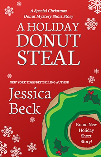 A Holiday Donut Steal: A Special Christmas Donut Mystery Short Story