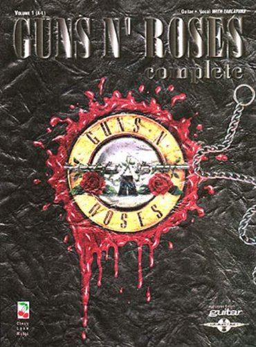 Guns N' Roses Complete, Vol. 1 - Guns N Roses Tab Book