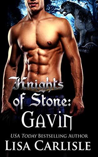 Knights of Stone: Gavin: A gargoyle shifter rockstar romance (Highland Gargoyles Book 7)