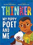 img - for Thinker: My Puppy Poet and Me book / textbook / text book