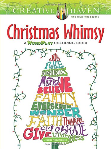 Creative Haven Christmas Whimsy: A WordPlay Coloring Book (Adult Coloring) pdf epub