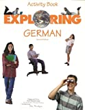 Exploring German, Joan G. Sheeran and J. Patrick McCarthy, 082191250X
