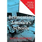 Reinventing America's Schools: Creating a 21st Century Education System
