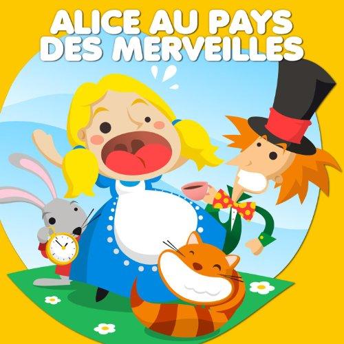 Alice au pays des merveilles contes de f es - Decoration alice aux pays des merveilles ...