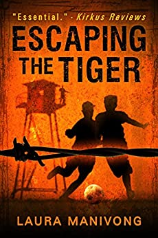 Escaping The Tiger by [Manivong, Laura]