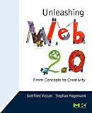 img - for Unleashing Web 2.0: From Concepts to Creativity book / textbook / text book